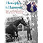 Horseplay and Harmony: Safe and Responsible Trick Horse Training (English Edition)