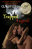 Trapped-Legend (Legend series Book 3)