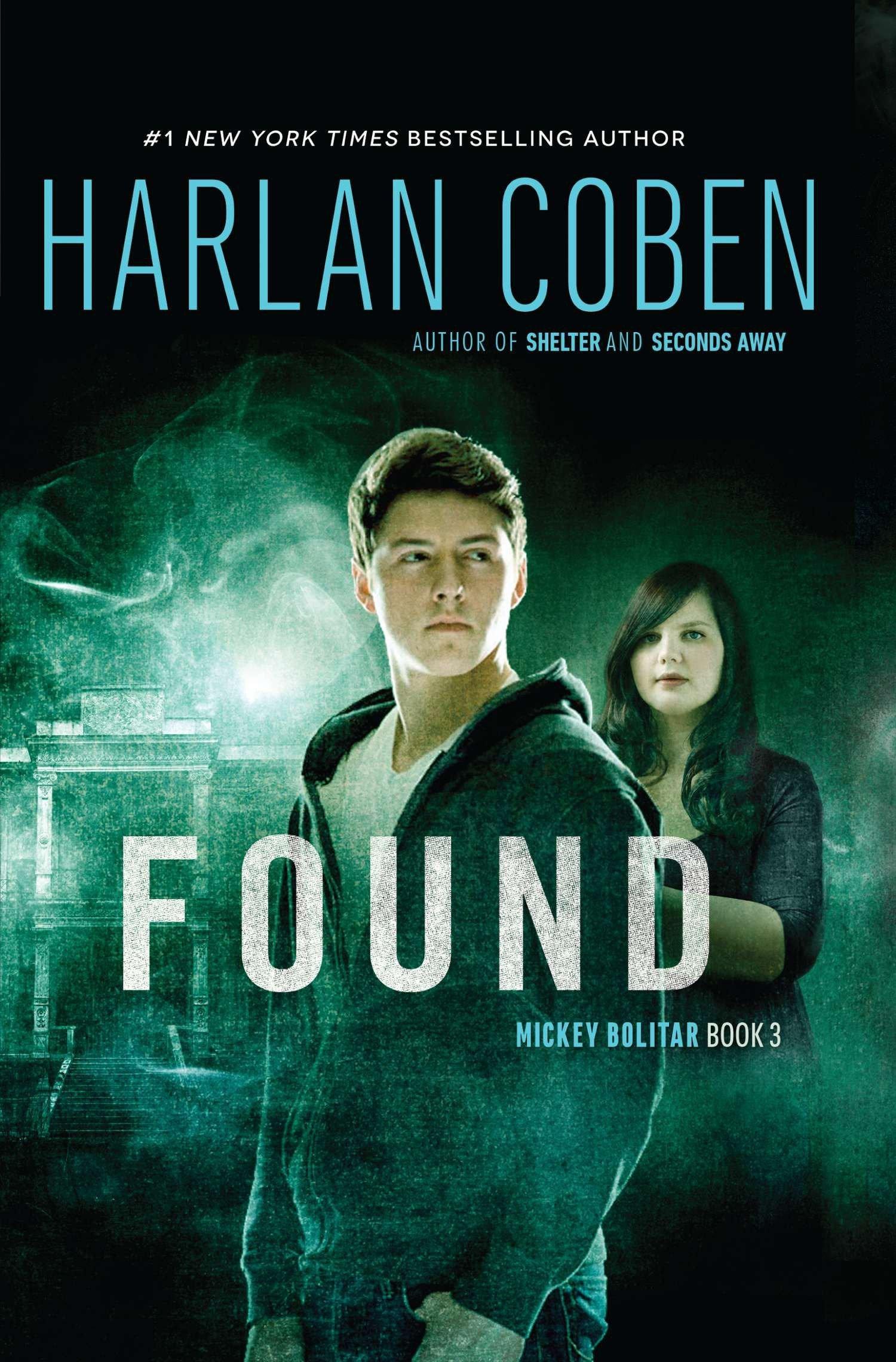 Found: A Mickey Bolitar Novel, Book 3 pdf