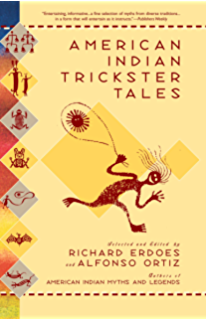 Trickster makes this world mischief myth and art kindle american indian trickster tales myths and legends fandeluxe Choice Image