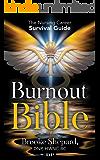 Burnout Bible: The Nursing Career Survival Guide
