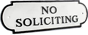AuldHome Cast Iron No Soliciting Sign; Rustic Farmhouse Metal Plaque in Black and White 11.9 x 3.4 Inches; Includes Mounting Hardware