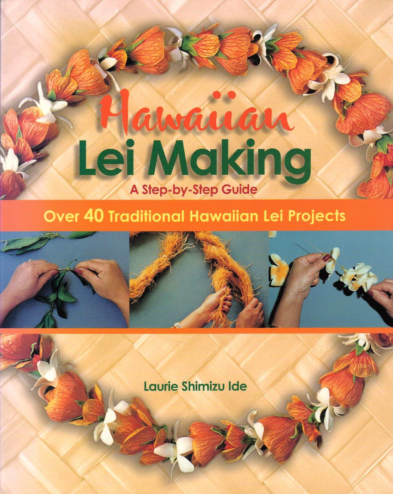 Amazon hawaiian lei making 9781566472234 laurie ide books izmirmasajfo