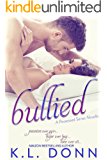 bullied (Possessed Series Novella) (The Possessed Series)