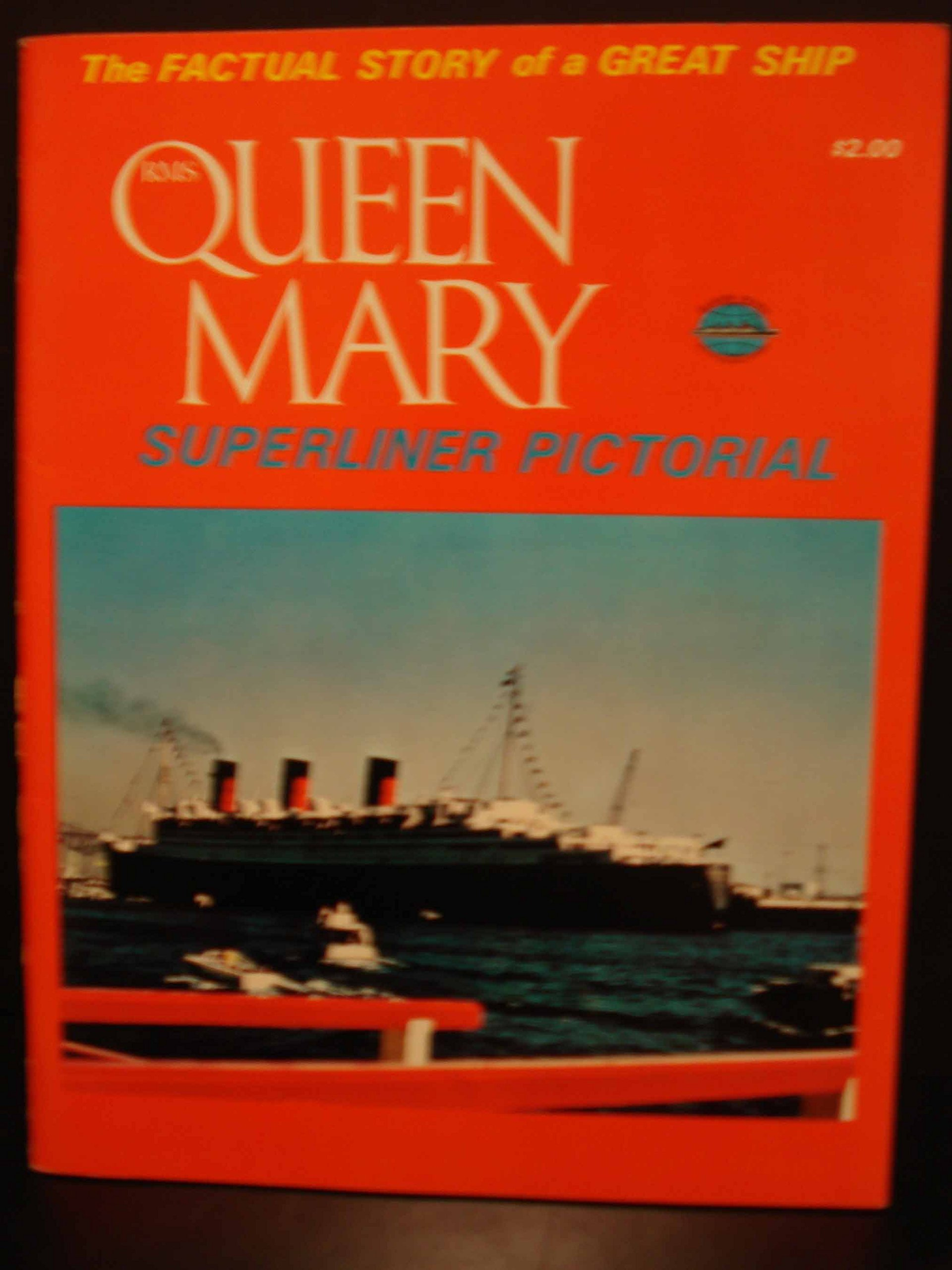 R.M.S Queen Mary: Superliner pictorial