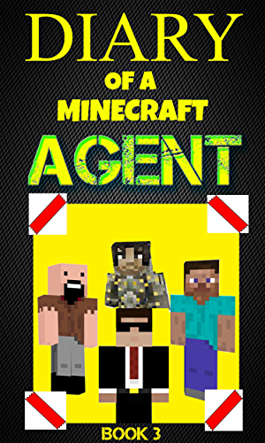 Diary of a Minecraft Agent- Book 3: For kids who like Minecraft books for kids; Wimpy Villager; diary minecraft Zombie (Agent Jack)