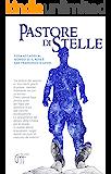 Pastore di Stelle (Lettere ai futuri padri spirituali Vol. 1)
