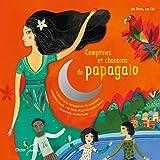 Comptines et chansons du papagaio: Nouvelle édition