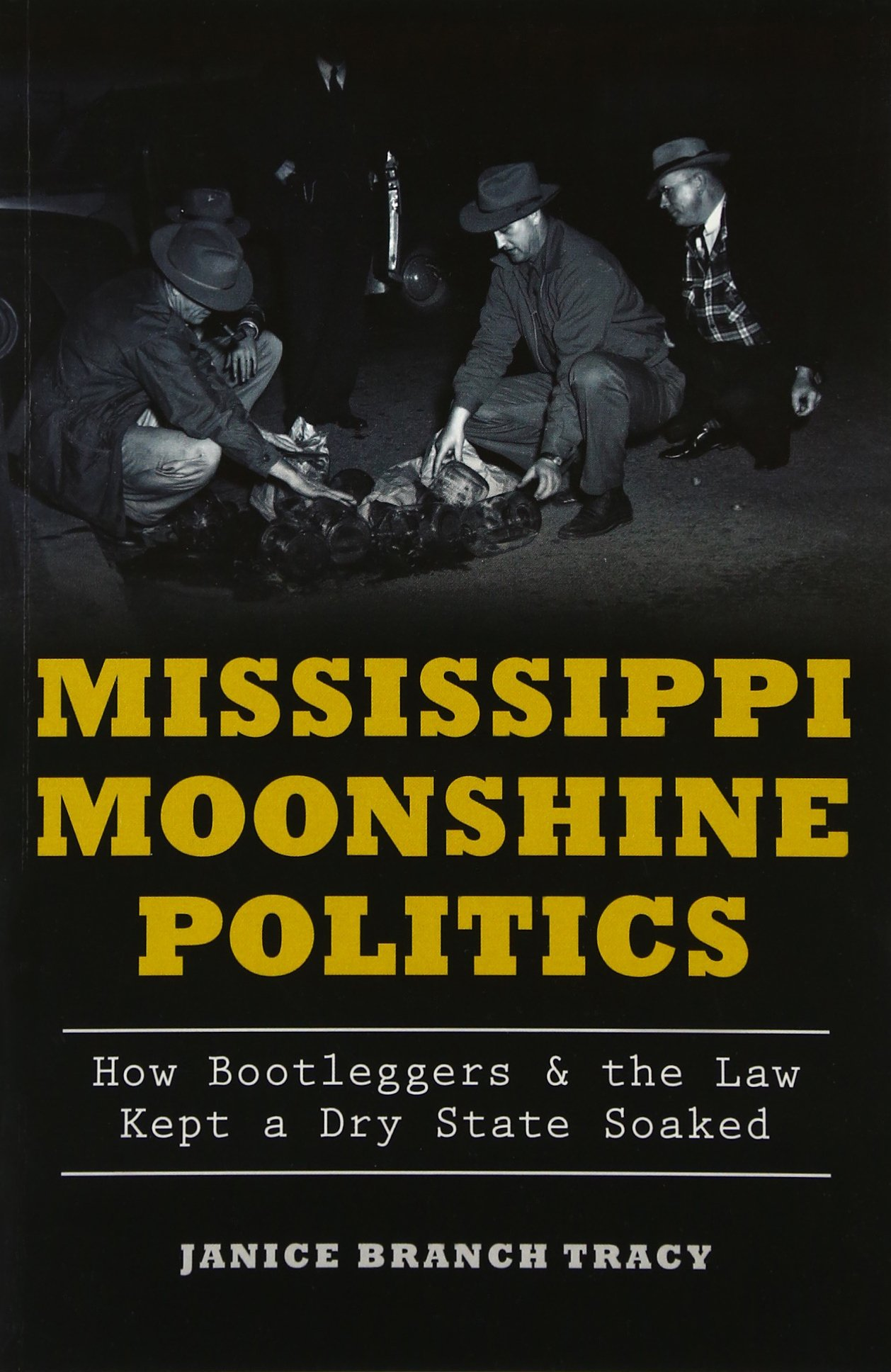 Mississippi Moonshine Politics:: How Bootleggers & the Law Kept a Dry State Soaked (True Crime) PDF