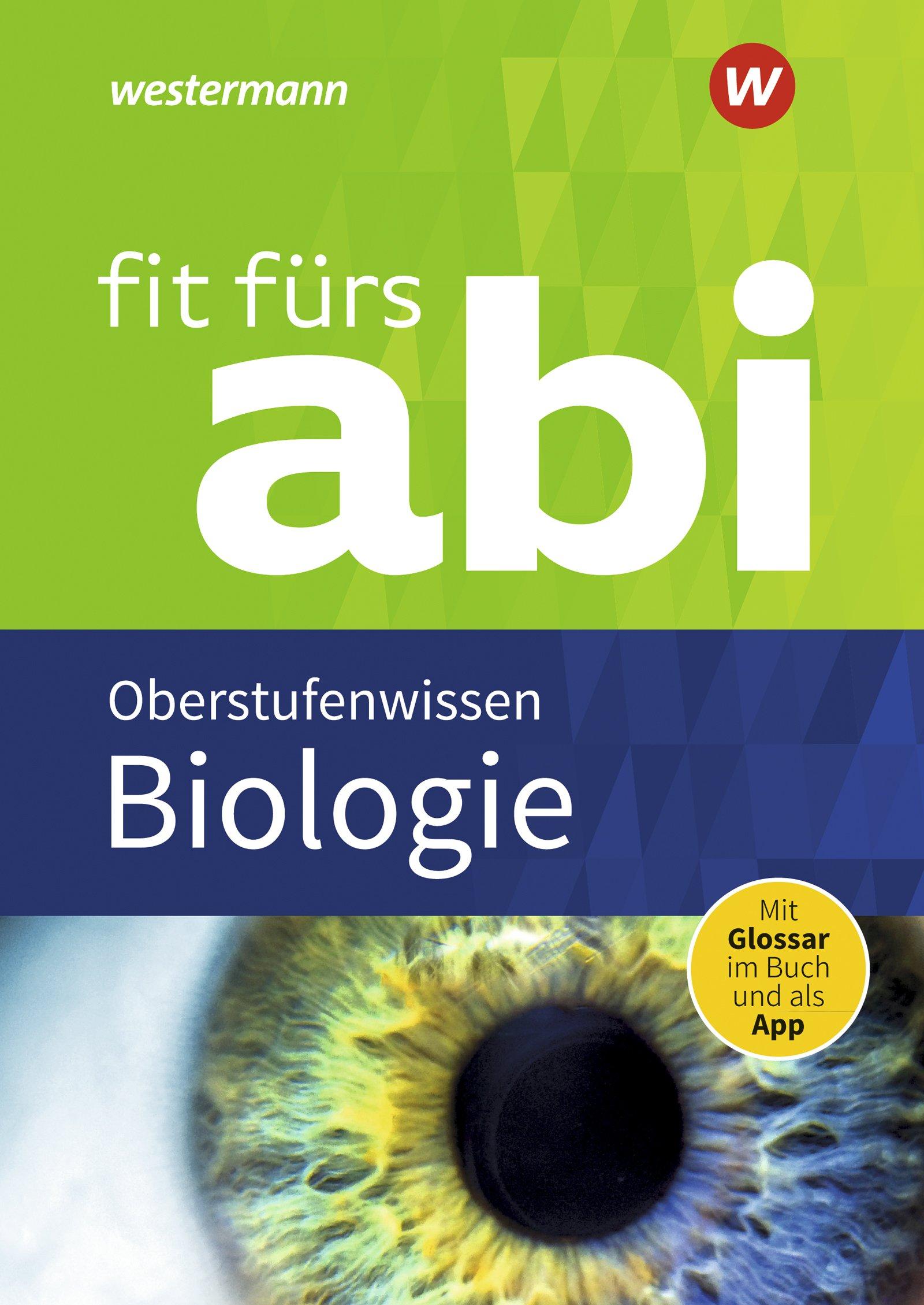 Fit Fürs Abi   Neubearbeitung  Fit Fürs Abi  Biologie Oberstufenwissen
