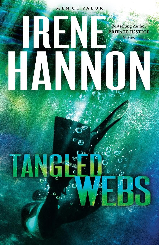 Read Online Tangled Webs: A Novel (Men of Valor) ebook