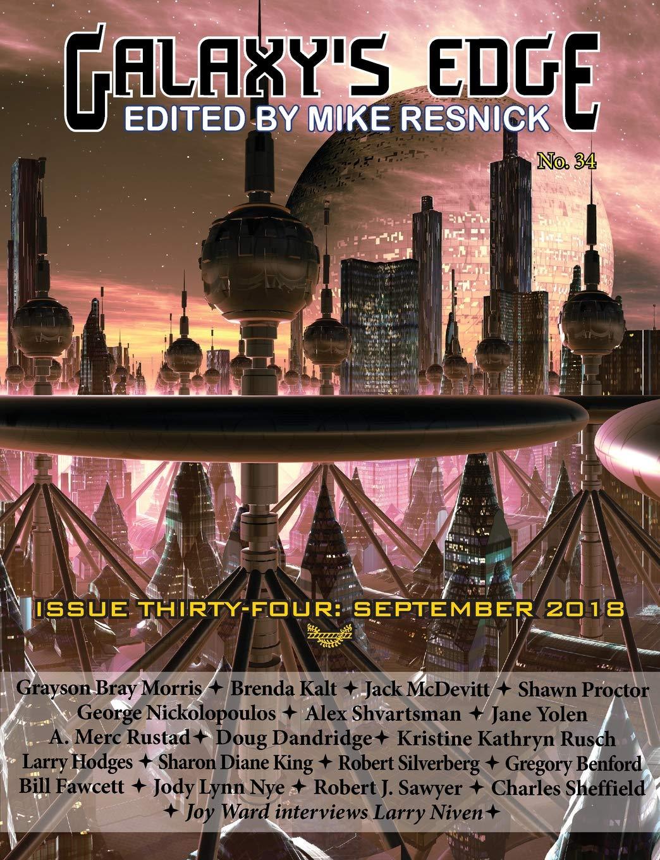 Galaxy's Edge Magazine: Issue 34, September 2018: Yolen Jane, Silverberg  Robert, McDevitt Jack: 9781612424231: Amazon.com: Books