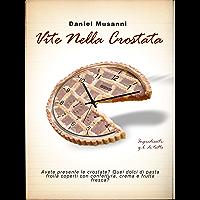 Vite nella Crostata (Italian Edition)