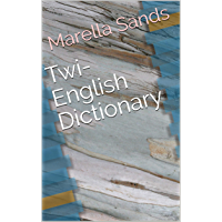 Twi-English Dictionary (English Edition)