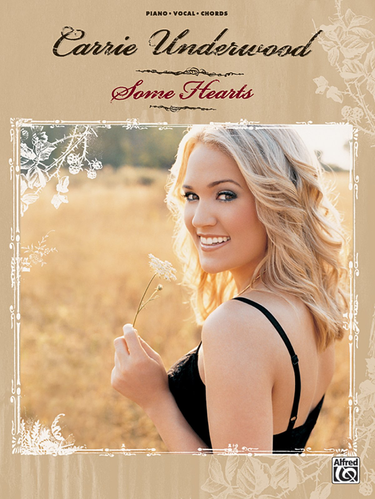Some Hearts Piano Vocal Chords Carrie Underwood 0038081280363