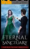 Eternal Sanctuary (Immortal Prophecy Book 4)