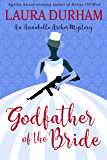 Godfather of the Bride (Annabelle Archer Wedding Planner Mystery Book 14)