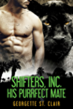 His Purrfect Mate (A Shifter Romance) (Shifters, Inc. Book 2)