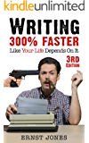 Writing: 25 Writing Tips & Writing Skills for Writing Fiction & Content Writing - Get 300% Faster, Today! (Writing Faster, Writing Skills, Content Writing, ... a Book, Creative Writing) (English Edition)