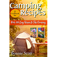 Camping Recipes – 2 Cookbook Set: Over 200 Easy Recipes to Take Camping (English Edition)
