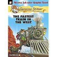Geronimo Stilton Graphic Novels #13: The Fastest Train