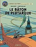Blake & Mortimer - Tome 23 - Le Bâton de Plutarque (French Edition)