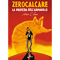 La Profezia dell'Armadillo – Artist Edition (Italian Edition)