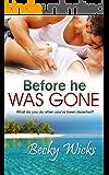 Before He Was Gone: Starstruck Book 2 (Starstruck series)