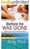 Before He Was Gone: Starstruck Book 2 (Starstruck series)