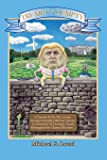 Trumpty Dumpty: A Parody Is On The Loose, Trump's Invaded Mother Goose; A Chronicle Of Trumpty Times, Reimagined In…