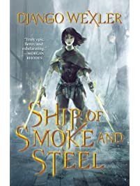 Ship of Smoke and Steel (The Wells of Sorcery Trilogy)