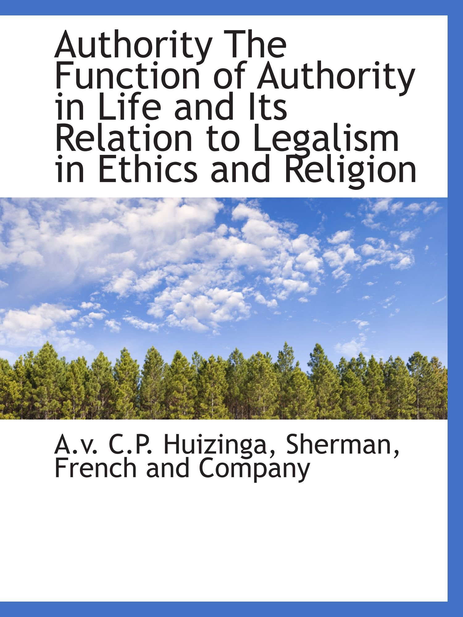 Download Authority The Function of Authority in Life and Its Relation to Legalism in Ethics and Religion pdf