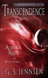 Transcendence: Aurora Rising Book Three (Amaranthe 3)