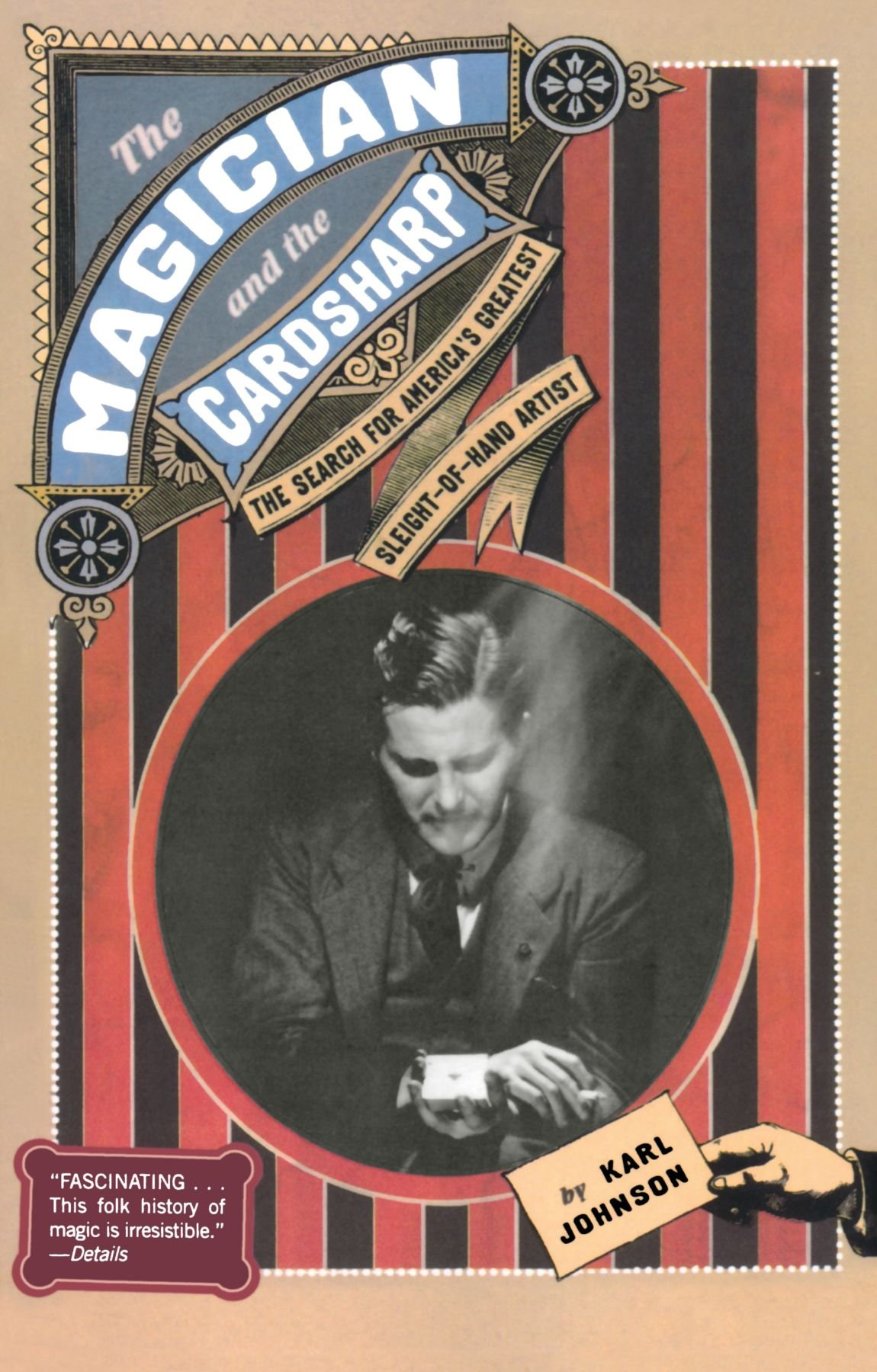 The Magician and the Cardsharp: The Search for America's Greatest Sleight-of-Hand Artist