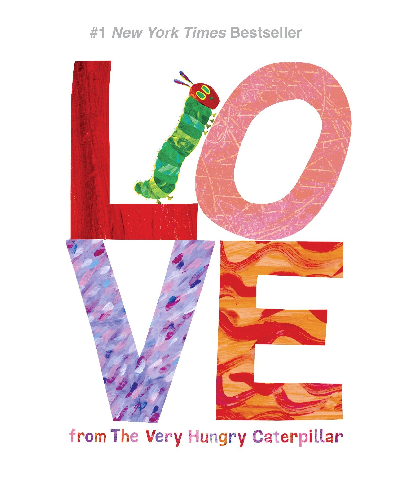 Love from The Very Hungry Caterpillar (The World of Eric Carle)
