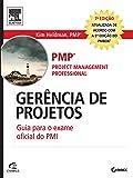 Gerência de Projetos. Guia Para o Exame Oficial do PMI