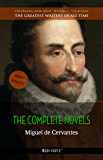 Miguel de Cervantes: The Complete Novels (The Greatest Writers of All Time)