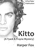 Kitto (The Tyack & Frayne Mysteries Book 4)