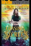 Chasing Secrets (Capturing Magic Series Book 4)