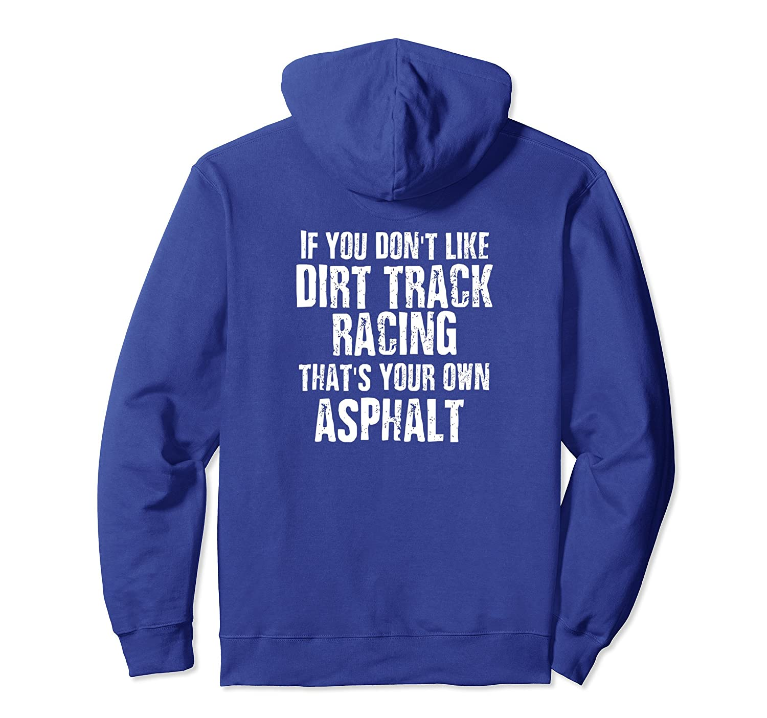 Dirt Track Racing Hoodie Funny Racing Quote Dirt Car Shirt Ah My Shirt One Gift