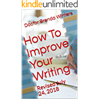 How To Improve Your Writing: Revised July 24, 2018