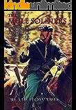 The Mule Soldiers: A Novel of the American Civil War (Blair Howard's Civil War/Western Series Book 1)
