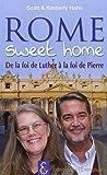 Rome sweet home, de la foi de Luther à la foi de Pierre