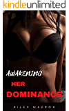 Awakening Her Dominance: Loving Wife Discovers Femdom Chastity (Her Control Book 1)
