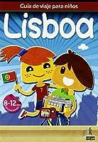 Guía De Viajes Para Niños Lisboa (Guia De Viaje