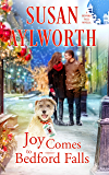 Joy Comes To Bedford Falls: Puppies for Christmas (A Bedford Falls Christmas Romance Book 1)