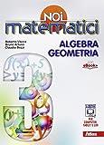 Noi matematici. Per la Scuola media. Con e-book. Con espansione online: 3