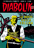 DIABOLIK (200): La morte sulla collina (Italian Edition)