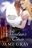Shadow's Curse: The Kyn Kronicles ~ Book 4
