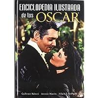 ENCICLOPEDIA ILUSTRADA DE LOS OSCAR (FUERA DE COLECCION)